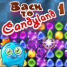 Back To Candyland Episode 1